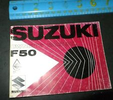 SUZUKI F50 Motorcycle OWNER'S MANUAL Specifications Guide