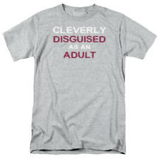CLEVERLY DISGUISED AS AN ADULT Humorous Adult T-Shirt All Sizes