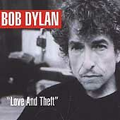 Bob Dylan - Love And Theft (CD Album 2001)