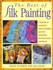 Best of Silk Painting by Jan Janas and Diane Tuckman (1997, Hardcover)