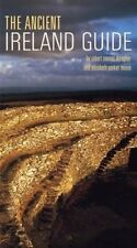 The Ancient Ireland Guide by Robert Emmet Meagher.