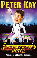 Saturday Night Peter by Peter Kay (Paperback, 2010)