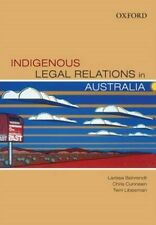 Indigenous Legal Relations in Australia 9780195562019 by Larissa Behrendt, NEW