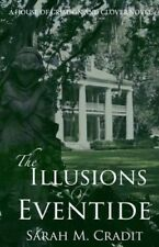 Illusions of Eventide: The House of Crimson & Clover Volume 1 9781494267025, NEW