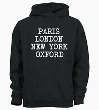 Paris London New York Oxford University Funny City England Unisex Hoodie Hoody