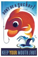 WWII WW II Poster Don't Be A Sucker Goldfish Keep Your Mouth Shut