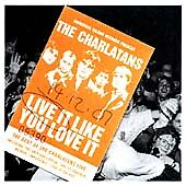 The Charlatans - Live It Like You Love It (Live Recording) (CD) ... FREE UK P+P