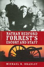NATHAN BEDFORD FORREST'S ESCORT AND STAFF - NEW HARDCOVER BOOK