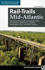 RAIL-TRAILS MID-ATLANTIC - RAILS-TO-TRAILS CONSERVANCY (COR) - NEW PAPERBACK BOO