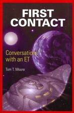 FIRST CONTACT - MOORE, TOM T. - NEW PAPERBACK BOOK