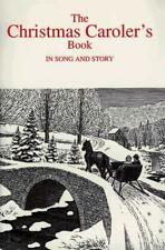 THE CHRISTMAS CAROLERS' BOOK IN SONG AND STORY - KVAMME, TORSTEIN O. (COP) - NEW