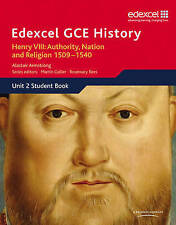 Edexcel GCE History AS Unit 2 A1 Henry VIII: Authority, Nation and Religion, 15…