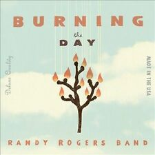 Randy Rogers Band : Burning The Day CD