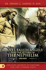 GIANTS, FALLEN ANGELS, AND THE RETURN OF THE NEPHILIM - NEW BOOK