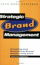 Strategic Brand Management: New Approaches to Creating and Evaluating Brand Equi