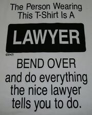 The Person Wearing This Tshirt Is A LAWYER Justice Judge Trial Funny