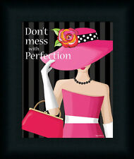 Don't Mess With Perfection Sign Fashion Framed Art Print Wall Décor Picture