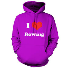 I Love Rowing - Unisex Hoodie - 9 Colours - Equipment - Row - Rower  - Present