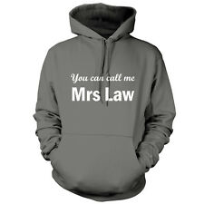 You Can Call Me Mrs Law - Unisex Hoodie -9 Colours- Movie - Gift - Hood