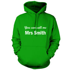 You Can Call Me Mrs Smith - Unisex Hoodie -9 Colours - TV - Gift - Hood