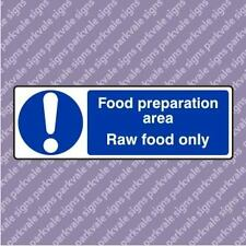 300x100 Food Prep Area Raw Food Only Catering Sign (15101)