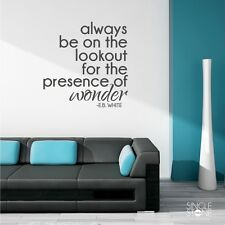 Presence of Wonder Wall Decal Quote - E.B. White