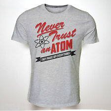 NEVER TRUST AN ATOM TSHIRT FUNNY SCIENCE MENS UNISEX BIG BANG THEORY INSPIRED