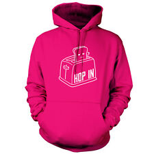 Toaster Hop In - Unisex Hoodie - 9 Colours - Funny - Toast - FREE UK P&P