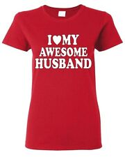 I Love my AWESOME Husband WOMAN T-SHIRT Valentines Day gift cute Wife LOVE tee