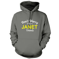 Don't Worry It's a JANET Thing! - Unisex Hoodie / Hooded Top - S-XXL