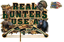 REAL HUNTERS USE A BOW, Bow Hunting, Deer, Turkey, Hog, Bear,  New T-Shirt