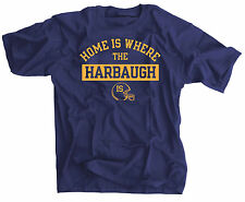 Jim Harbaugh Michigan Shirt Home is Where The Harbaugh Is