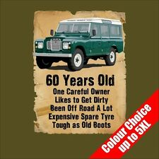 60 Year Old Land Rover Funny 60th Birthday Gift T-Shirt 16 Colours - to 5XL