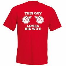 Mens Valentines !! T shirt this Guy Loves His Wife funny Love Humourous S-2XL