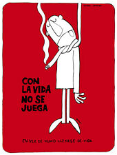 5142.Con la vida no se juega.man hangs himself.POSTER.Decoration.Graphic Art