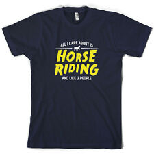 All I Care About Is Horse Riding - Mens T-Shirt - Equestrian - 10 Colours