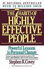 The 7 Habits of Highly Effective People -by STEPHEN R. COVEY -PAPERBACK -  1990