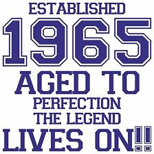 50th Birthday gift 50 years old established 1965 legend since t-Shirt t shirts