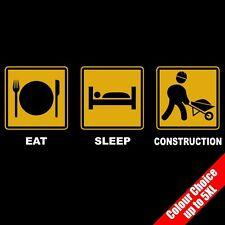 Eat Sleep CONSTRUCTION Building Site Worker Funny T-Shirt 16 Colours - to 5XL