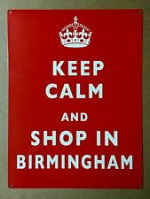 Keep Calm Shop In Birmingham - Tin Metal Wall Sign