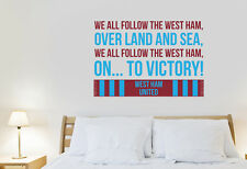 West Ham We All Follow West Ham Song Wall Art Sticker - Chant Decal Football Vin