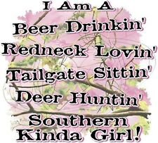 Dixie Long Sleeve Shirt I'm Beer Drinkin Redneck Lovin Deer Huntin Southern Girl