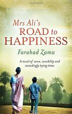 Mrs Ali's Road To Happiness (Marriage Bureau For Rich People) By Farahad Zama