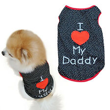 Puppy Dog Pet Summer Cloth I Love My Daddy Printed Vest T-Shirts Apparel Cool