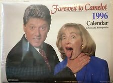"""Sealed NEW! Hillary and Bill Clinton Spoof Calendar """"Farewell to Camelot"""" 1996"""