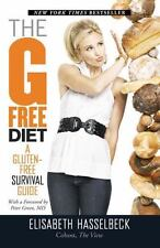 The G-Free Diet: A Gluten-Free Survival Guide by Elisabeth Hasselbeck