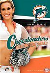 NFL Cheerleaders: Making the Squad - Miami Dolphins (DVD, 2006)