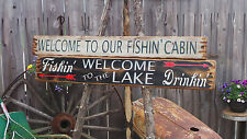 Welcome To Our Fishin' Cabin/Welcome To The Lake Wood Signs