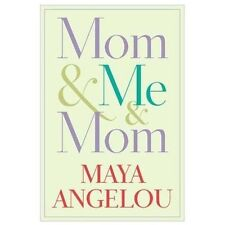 Mom and Me and Mom by Maya Angelou - Hard Copy - Dust Cover