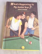 WHAT'S HAPPENING TO MY JUNIOR YEAR BY JUDITH ST. GEORGE 1986